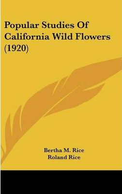 Popular Studies of California Wild Flowers (1920)