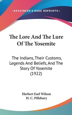 The Lore and the Lure of the Yosemite