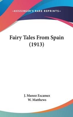 Fairy Tales from Spain (1913)