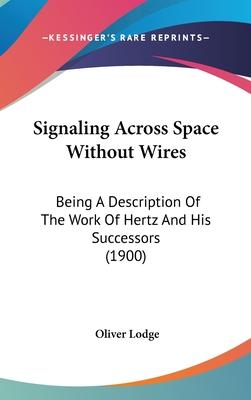 Signaling Across Space Without Wires
