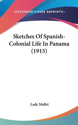 Sketches of Spanish-Colonial Life in Panama (1915)