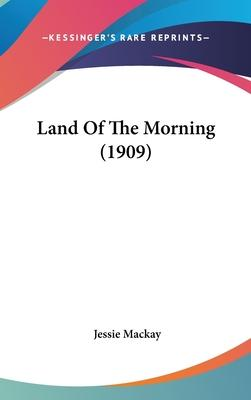 Land of the Morning (1909)