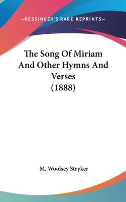 The Song of Miriam and Other Hymns and Verses (1888)