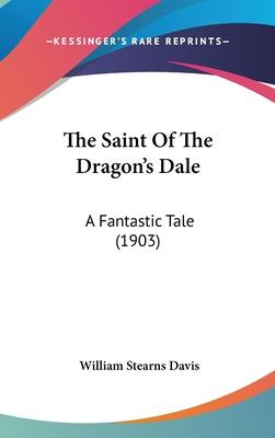 The Saint Of The Dragon's Dale Cover Image