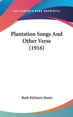 Plantation Songs and Other Verse (1916)