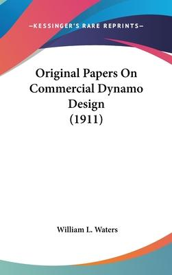 Original Papers on Commercial Dynamo Design (1911)