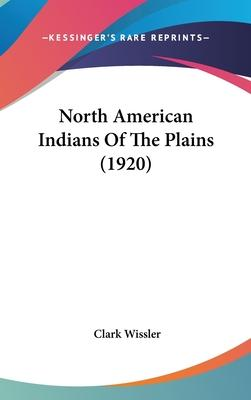 North American Indians of the Plains (1920)