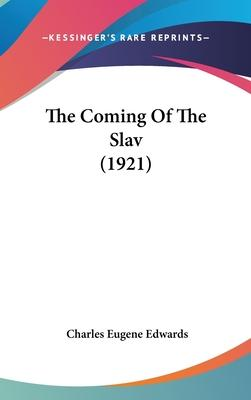 The Coming of the Slav (1921)