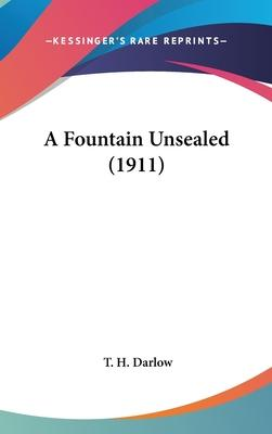 A Fountain Unsealed (1911)