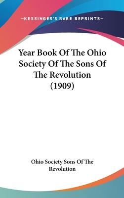 Year Book of the Ohio Society of the Sons of the Revolution (1909)