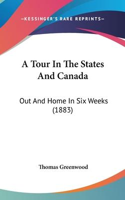 A Tour in the States and Canada