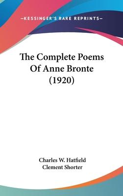 The Complete Poems of Anne Bronte (1920)
