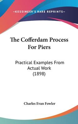 The Cofferdam Process for Piers