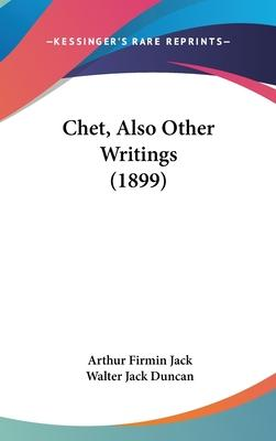 Chet, Also Other Writings (1899)
