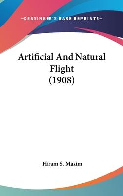 Artificial and Natural Flight (1908)
