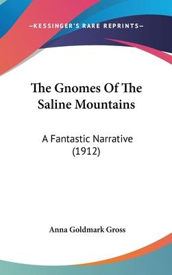 The Gnomes of the Saline Mountains