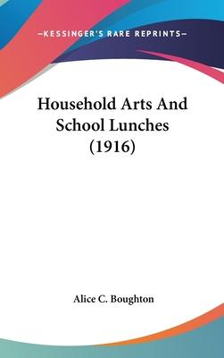 Household Arts and School Lunches (1916)