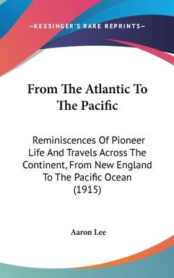 From the Atlantic to the Pacific