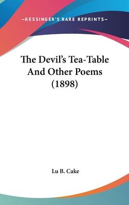 The Devil's Tea-Table and Other Poems (1898)