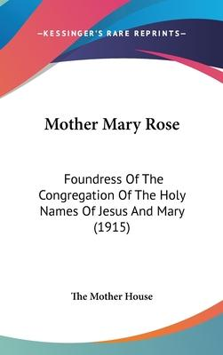Mother Mary Rose