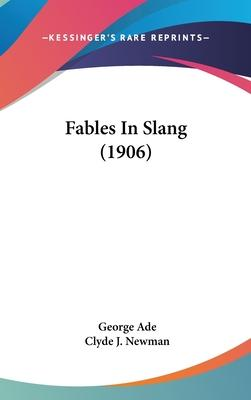 Fables in Slang (1906)