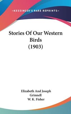 Stories of Our Western Birds (1903)