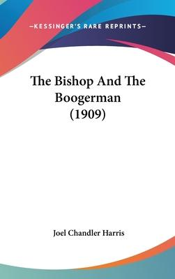 The Bishop and the Boogerman (1909)