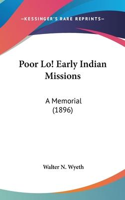 Poor Lo! Early Indian Missions
