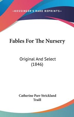 Fables for the Nursery