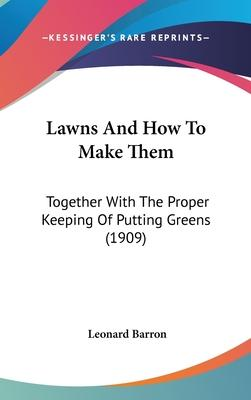 Lawns and How to Make Them