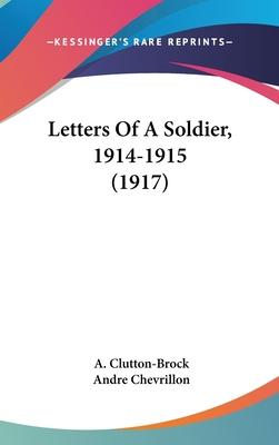 Letters of a Soldier, 1914-1915 (1917)