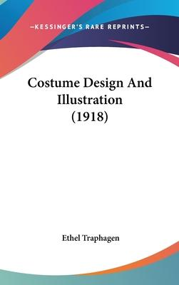 Costume Design and Illustration (1918)