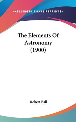The Elements of Astronomy (1900)