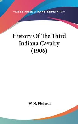 History of the Third Indiana Cavalry (1906)