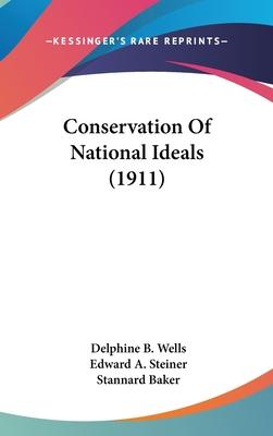 Conservation of National Ideals (1911)