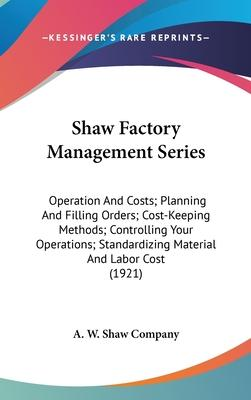 Shaw Factory Management Series