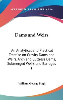 Dams and Weirs