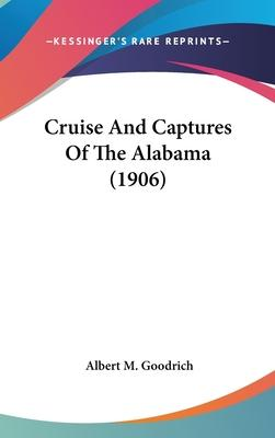Cruise and Captures of the Alabama (1906)