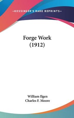 Forge Work (1912)