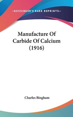 Manufacture of Carbide of Calcium (1916)