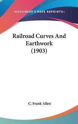 Railroad Curves and Earthwork (1903)