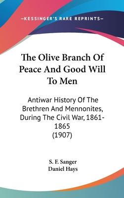 The Olive Branch of Peace and Good Will to Men