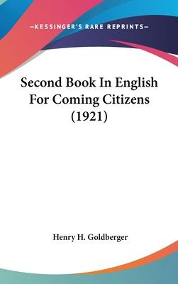Second Book in English for Coming Citizens (1921)