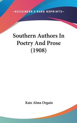 Southern Authors in Poetry and Prose (1908)