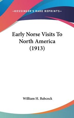 Early Norse Visits to North America (1913)