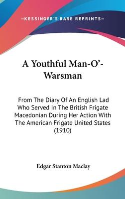 A Youthful Man-O'-Warsman