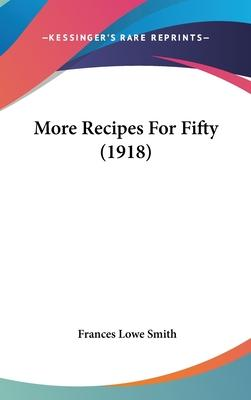 More Recipes for Fifty (1918)