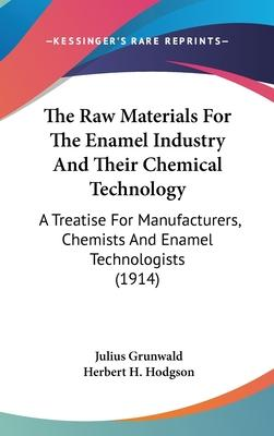 The Raw Materials for the Enamel Industry and Their Chemical Technology