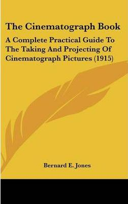 The Cinematograph Book