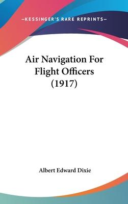 Air Navigation for Flight Officers (1917)